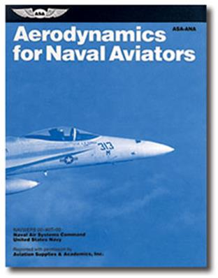 Aerodynamics for Naval Aviators