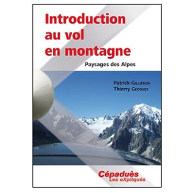 Introduction au vol en montagne