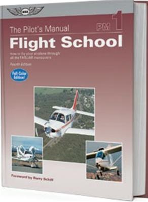 The Pilots Manual Vol 1 Flight Training